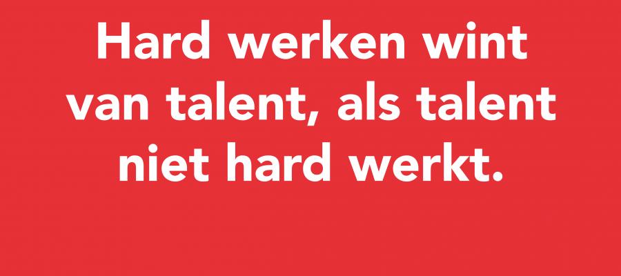 Hard werken wint van talent